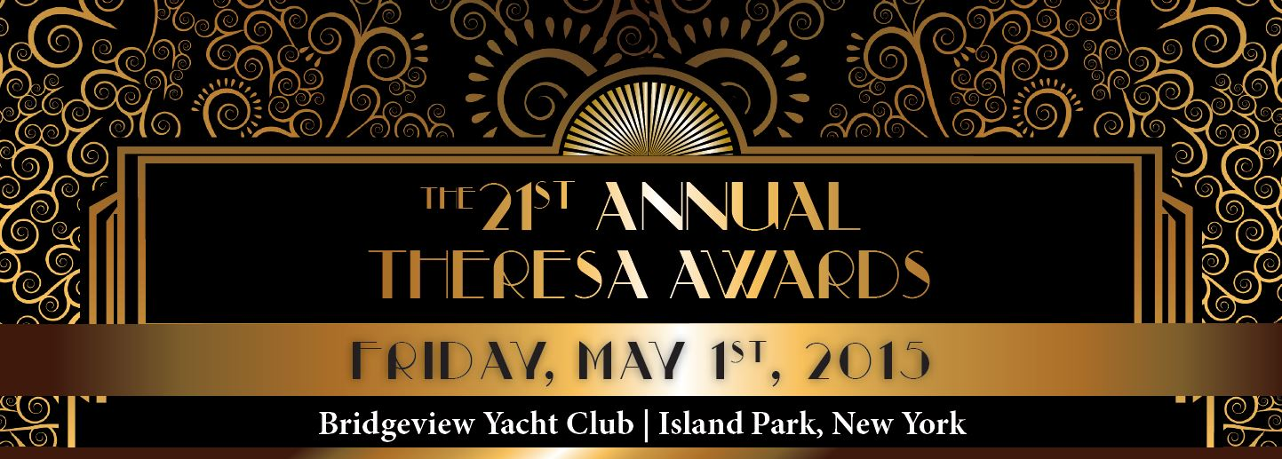 21st Annual Theresa Awards